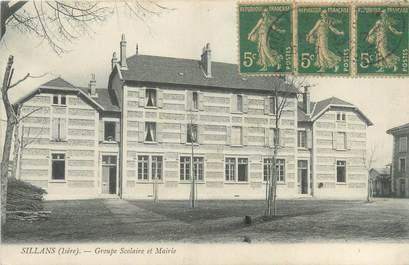 "CPA FRANCE 38 ""Sillans, groupe scolaire et mairie"""