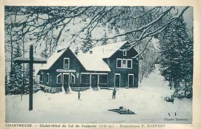 """CPA FRANCE 38 """"Chartreuse, Chalet hôtel du col de Cucheron"""""""