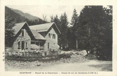 """CPA FRANCE 38 """"Massif de la Chartreuse, Chalet hôtel du col de Cucheron"""""""