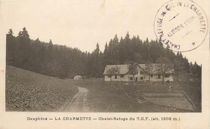 "CPA FRANCE 38 ""La Charmette, chalet Refuge du TCF """