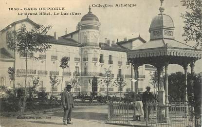 """CPA FRANCE 83 """"Le Luc, le Grand Hotel"""""""