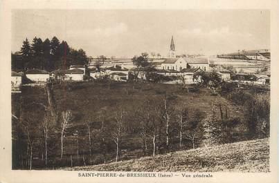 """CPA FRANCE 38 """"Saint Pierre de Bressieux, vue générale"""""""