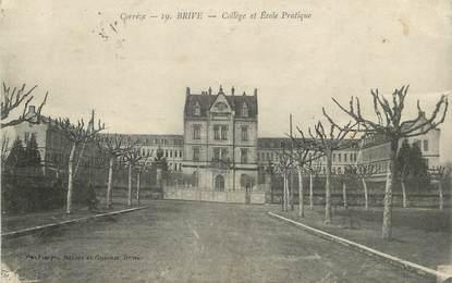 """/ CPA FRANCE 19 """"Brive, collège et école publique"""""""