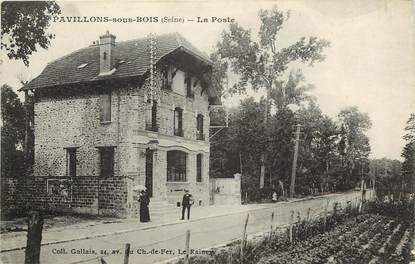 """CPA FRANCE 93 """"Pavillons sous Bois, la Poste"""""""