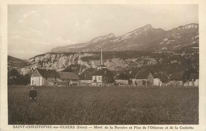 """CPA FRANCE 38 """"Saint Christophe sur Guiers, Mont de la Ravoire et Pics de l'Otheran"""""""