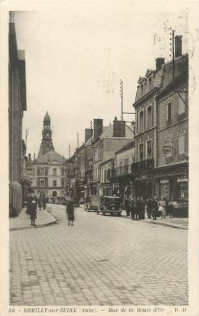 "CPA FRANCE 10 ""Romilly sur Seine, rue de la Boule d'or"""