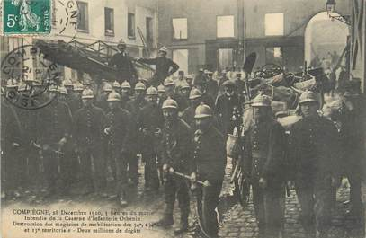 """CPA FRANCE 60 """"Compiègne, incendie de la caserne d'infanterie"""""""