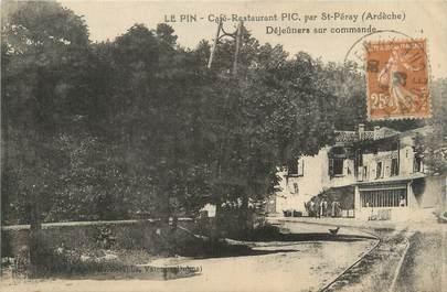 """CPA FRANCE 07 """"Le Pin, café restaurant Pic par Saint Péray"""""""