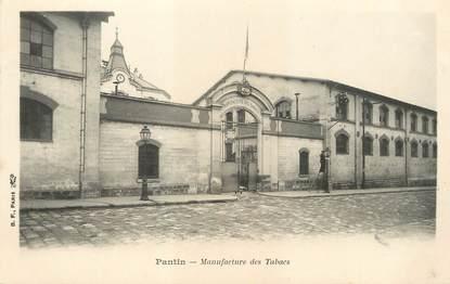"/ CPA FRANCE 93 ""Pantin, manufacture des tabacs"""