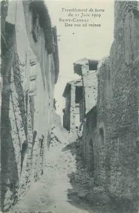 """CPA FRANCE 13 """"Saint Cannat, une rue en ruines"""" / TREMBLEMENT DE TERRE"""