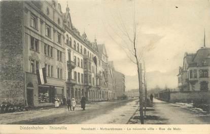 """CPA FRANCE 57 """"Thionville, la nouvelle ville, rue de Metz"""" / Ed. NELS"""