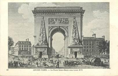 """CPA FRANCE 75002 """"Ancien Paris, la porte Saint Denis sous Louis XVI"""""""