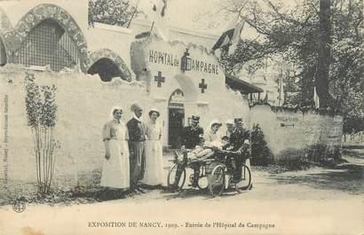 """CPA FRANCE 54 """"Exposition de Nancy 1909, entrée de l'hôpital de Campagne"""""""