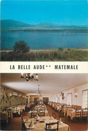"""CPSM FRANCE 66 """"Matemale, auberge de la Belle Aude"""""""