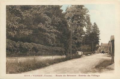 """CPA FRANCE 89 """"Venizy, route de Brienon, entrée du village"""""""