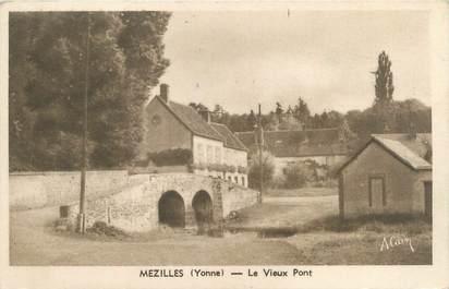 """CPA FRANCE 89 """"Mezilles, le vieux pont"""""""