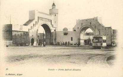 "CPA TUNISIE ""Tunis, Porte Bab el Khadra"""
