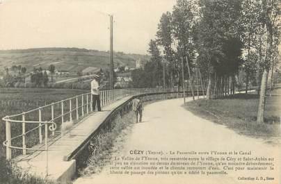 """CPA FRANCE 89 """"Cézy, la passerelle entre l'Yonne et la canal"""""""