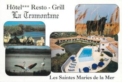 "CPSM FRANCE 13 ""Saintes Maries de la Mer, hôtel restaurant La Tramontane"""