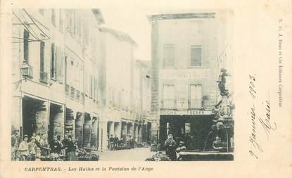 """CPA FRANCE 84 """"Carpentras, les Halles et la Fontaine de l'Ange"""""""