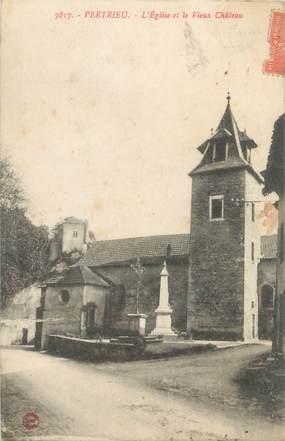 """CPA FRANCE 38 """"Vertrieu, l'église et le vieux château"""""""