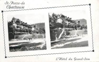 """CPSM FRANCE 38 """"Saint Pierre de Chartreuse, l'hôtel du Grand Som"""""""