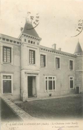 """CPA FRANCE 11 """"Labécède Lauraguais, le château"""""""