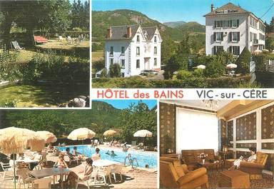 """CPSM FRANCE 15 """"Vic sur Cere, hôtel des Bains"""""""