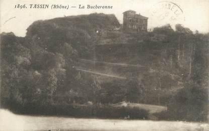 "CPA FRANCE 69 ""Tassin, La Bucheronne"""