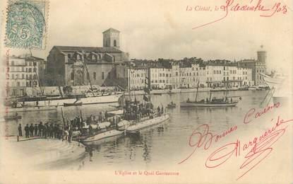 """CPA FRANCE 13 """"La Ciotat, L'Eglise et le quai Ganteaume"""""""