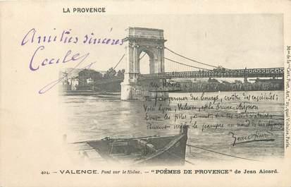"""CPA FRANCE 26 """"Valence, pont sur le Rhône"""""""