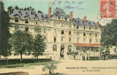 """CPA FRANCE 61 """"Bagnoles de l'Orne, Etablissement thermal, le nouvel hôtel"""""""