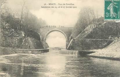 """CPA FRANCE 77 """"Meaux, pont de Cornillon"""" / INONDATION 1910"""