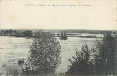 """CPA FRANCE 42 """"La Loire au pont d'Aiguilly"""" / INONDATION 1907"""