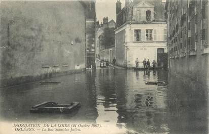 "CPA FRANCE 45 ""Orléans, la rue Stanislas Julien"" / INONDATION 1907"