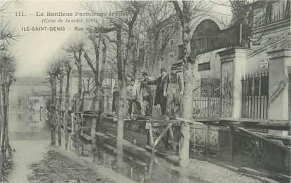 "CPA FRANCE 93 ""Ile Saint Denis, rue du Boccage "" / INONDATION 1910"
