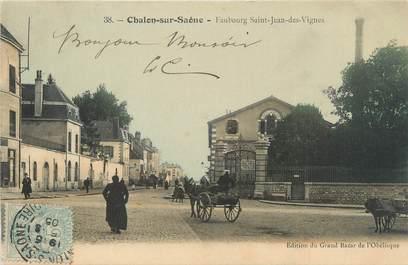 """CPA FRANCE 71 """"Châlon sur Saône, faubourg Saint Jean des Vignes"""""""