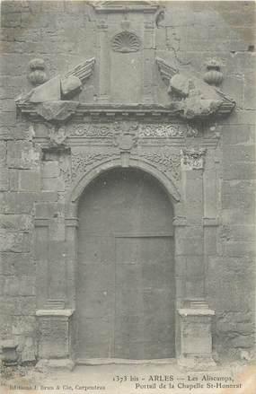 """CPA FRANCE 13 """"Arles, les Aliscamps, portail de la chapelle Saint Honorat"""""""