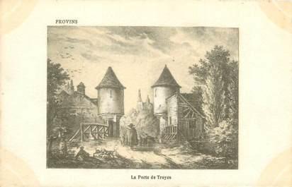 """CPA FRANCE 77 """"Provins, la porte de Troyes"""""""