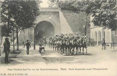 "CPA FRANCE 57 ""Metz, porte Serpenoise"""