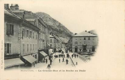 """CPA FRANCE 39 """"Morez Jura, la grande rue et la roche au Dade"""" / Ed. R. CHAPUIS"""
