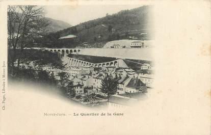"""CPA FRANCE 39 """"Morez Jura, le quartier de la gare"""" / Ed. R. CHAPUIS"""
