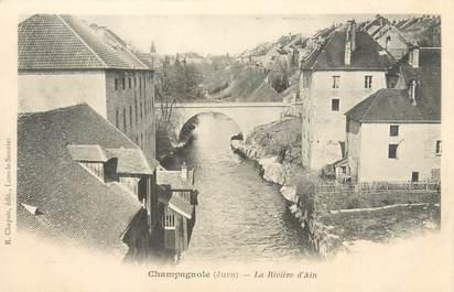 """CPA FRANCE 39 """"Champagnole, la rivière d'Ain"""" / Ed. R. CHAPUIS"""