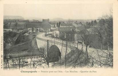 """CPA FRANCE 39 """"Champagnole, premier pont sur l'Ain"""" / Ed. R. CHAPUIS"""