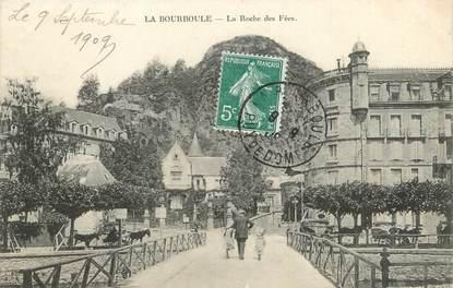 """CPA FRANCE 63 """"La Bourboule, la roche des Fées"""""""
