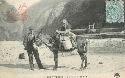 """CPA FRANCE 65 """"Les Pyrénnées, un porteur de lait"""" / METIER"""