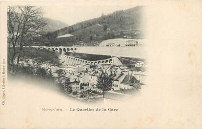 """CPA FRANCE 39 """"Morez Jura, le quartier de la gare"""""""