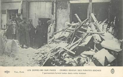 """CPA FRANCE 75 """"Paris,  Crimes des allemands, les zeppelins sur Paris, 7 personnes tuées dans cette maison"""""""