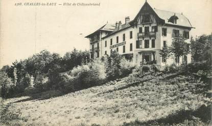 """CPA FRANCE 73 """"Challes les Eaux, Hotel de Chateaubriand"""""""