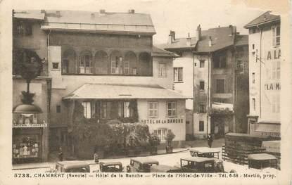 "CPA FRANCE 73 ""Chambéry, Hotel de la Banche"""